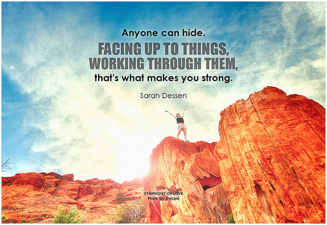Assertiveness Benefits: Image is quote about facing up to your strength.