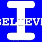 Change Leadership Beliefs: Image is the phrase I Believe