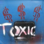 Positive Attitudes: Image is the word Toxic w/ dollar signs around it.