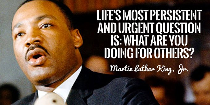 Courageously Care: Image is Martin Luther King Jr. quote What Are You Doing For Others