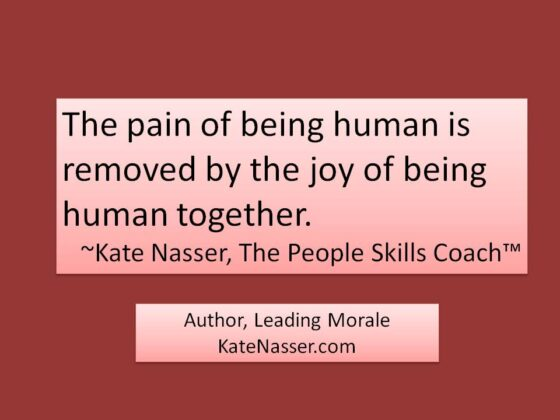 Listening human connection: Image is quote from Kate Nasser about the joy of being human together