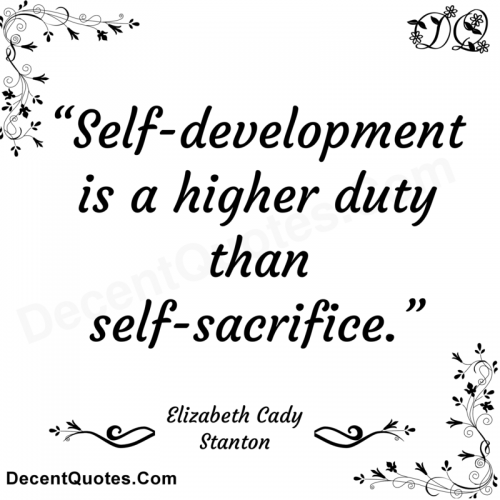 Leadership Engagement: Image is quote by Elizabeth Cady Stanton on self-development